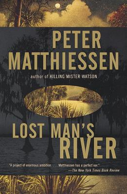 Lost Man's River: Shadow Country Trilogy (2) - Matthiessen, Peter