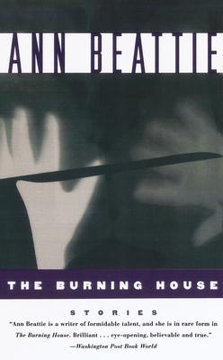 The Burning House - Beattie, Ann