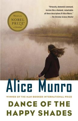 Dance of the Happy Shades: And Other Stories - Munro, Alice