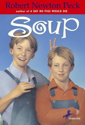 Soup - Peck, Robert Newton
