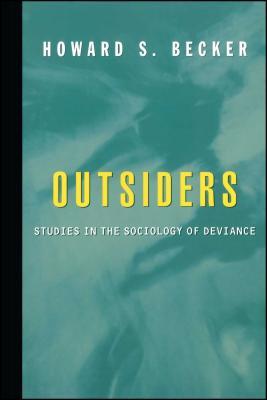 Outsiders - Becker, Howard Saul