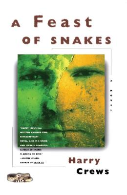 A Feast of Snakes - Crews, Harry