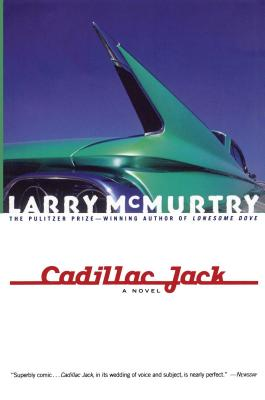 Cadillac Jack - McMurtry, Larry