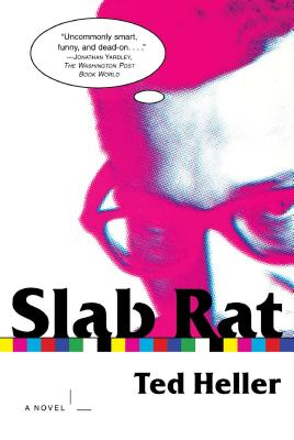 Slab Rat - Heller, Ted