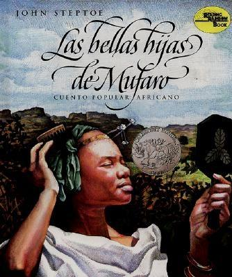 Mufaro's Beautiful Daughters (Spanish Edition): Las Bellas Hijas de Mufaro: Cuento Popular Africano - Kohen, Clarita (Translated by)