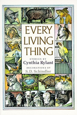Every Living Thing - Rylant, Cynthia