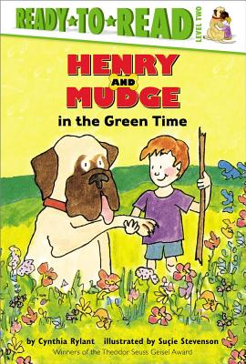 Henry and Mudge in the Green Time - Rylant, Cynthia