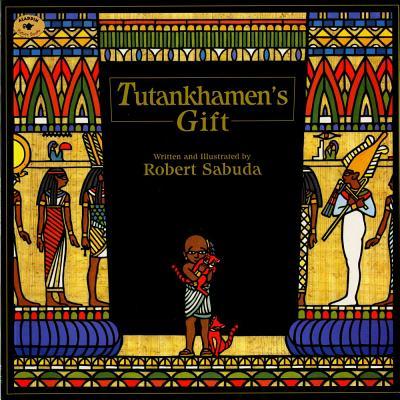 Tutankhamen's Gift - Sabuda, Robert