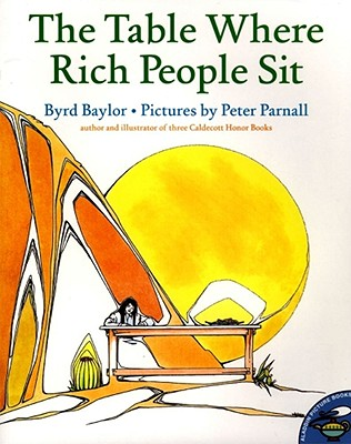 The Table Where Rich People Sit - Baylor, Byrd