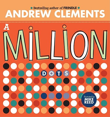 A Million Dots - Clements, Andrew