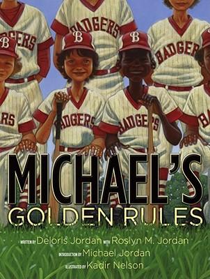 Michael's Golden Rules - Jordan, Deloris, and Jordan, Roslyn M, and Jordan, Michael (Introduction by)