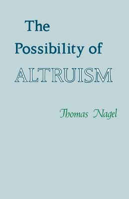 The Possibility of Altruism - Nagel, Thomas