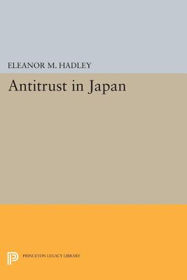Antitrust in Japan - Hadley, Eleanor M.