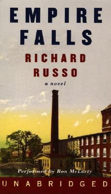 Empire Falls - Russo, Richard (Read by), and McLarty, Ron (Read by)