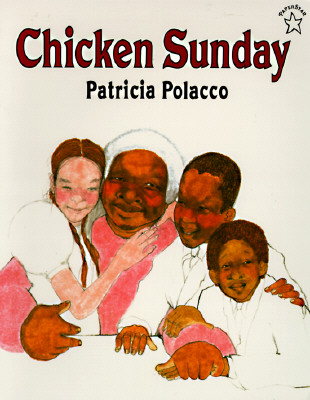 Chicken Sunday - Polacco, Patricia