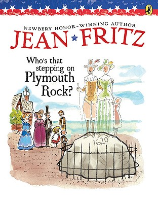 Who's That Stepping on Plymouth Rock? - Fritz, Jean