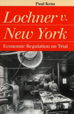 Lochner V. New York - Kens, Paul
