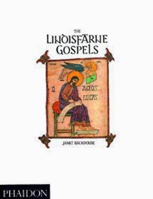 The Lindisfarne Gospels - Backhouse, Janet