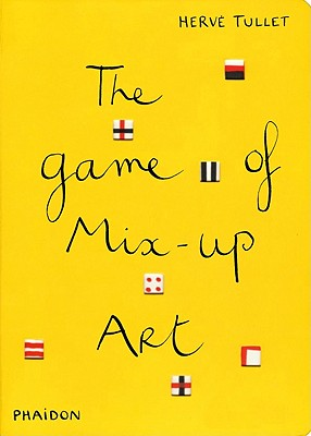 The Game of Mix-Up Art - Tullet, Herve