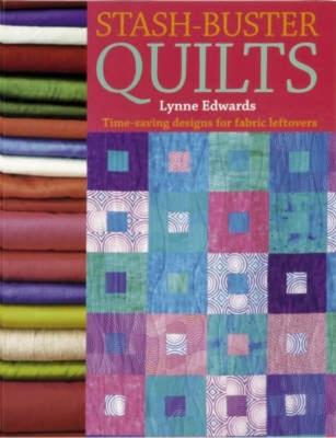 Stash-Buster Quilts - Edwards, Lynne