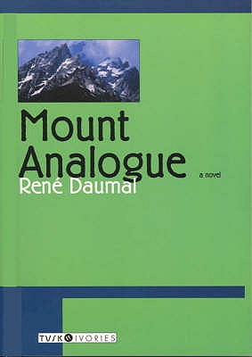 Mount Analogue - Daumal, Rene