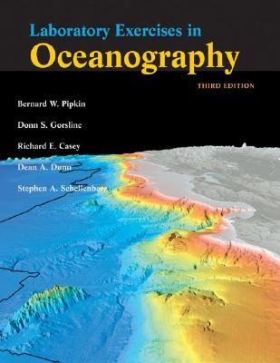 Laboratory Exercises in Oceanography - Pipkin, Bernard W, Dr., and Gorsline, Donn S, and Casey, Richard E