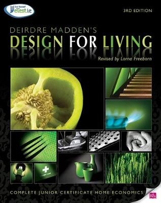Design for Living - Madden, Deirdre, and Freeborn, Lorna (Revised by)
