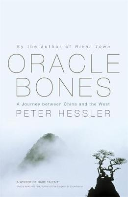 Oracle Bones - Hessler, Peter