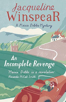 An Incomplete Revenge - Winspear, Jacqueline