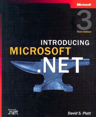 Introducing Microsoft(r) .Net, Third Edition - Platt, David S
