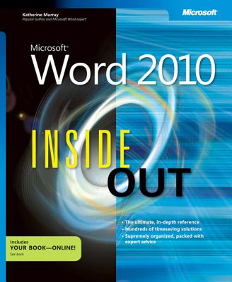 Microsoft Word 2010 Inside Out - Murray, Katherine