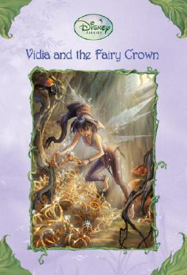 Vidia and the Fairy Crown - Driscoll, Laura