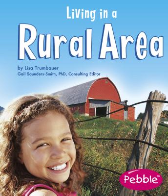 Living in a Rural Area - Trumbauer, Lisa