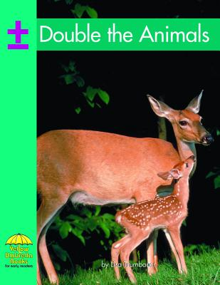 Double the Animals - Trumbauer, Lisa, and Laager, Brad (Consultant editor)