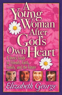 A Young Woman After God's Own Heart - George, Elizabeth