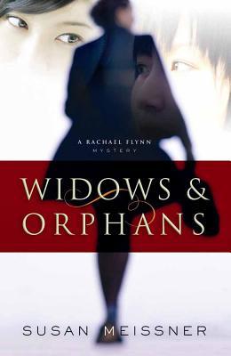 Widows & Orphans - Meissner, Susan