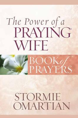 The Power of a Praying Wife - Omartian, Stormie
