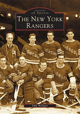 The New York Rangers - Halligan, John T
