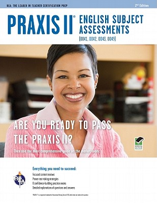Praxis II English Subject Assessments (0041, 0042, 0043, 0049) - Price Davis, Anita, Dr.