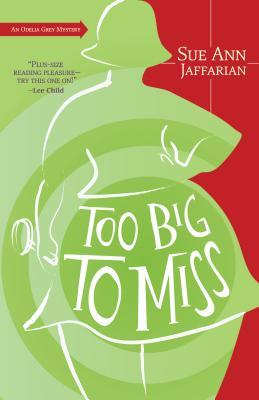 Too Big to Miss - Jaffarian, Sue Ann