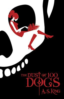 The Dust of 100 Dogs - King, A S
