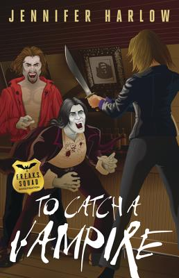 To Catch a Vampire - Harlow, Jennifer