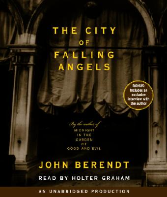 The City of Falling Angels - Berendt, John, and Graham, Holter (Read by)