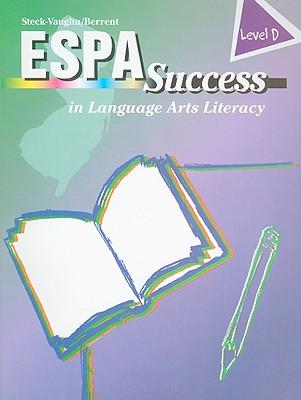 ESPA Success in Language Arts Literacy, Level D - Kleinman, Estelle