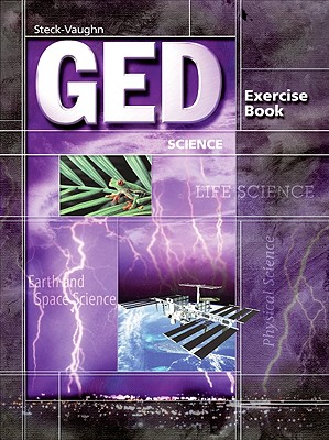 Steck-Vaughn GED: Student Edition Science - Steck-Vaughn Company