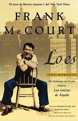 Lo Es (Tis): Una Memoria (a Memoir) - McCourt, Frank