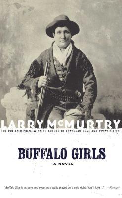 Buffalo Girls - McMurtry, Larry