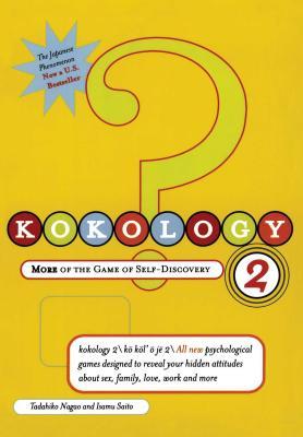 Kokology 2: More of the Game of Self-Discovery - Nagao, Tadahiko, and Saito, Isamu