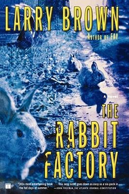 The Rabbit Factory - Brown, Larry