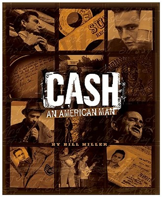 Cash: An American Man - Miller, Bill, and Rare Air